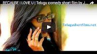BECAUSE I LOVE U | New Telugu short films 2016 love