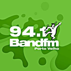 Ouvir agora Rádio Band FM 94,1 - Porto Velho / RO