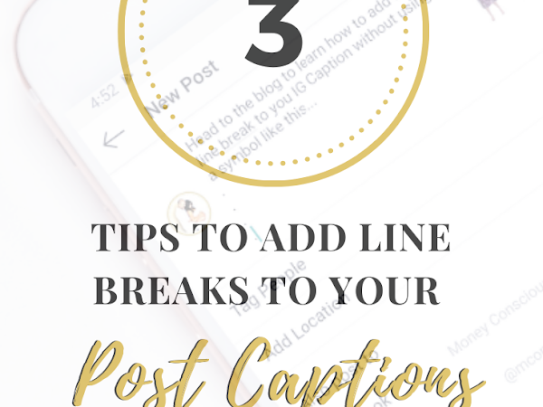 3 Tips to Add Line Breaks to Your IG Post Captions