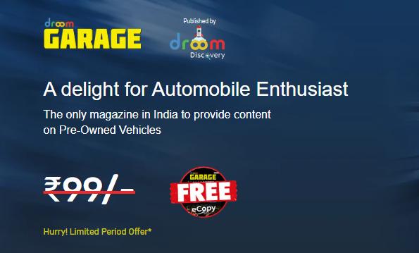 Get Droom Garage Magazine For Free