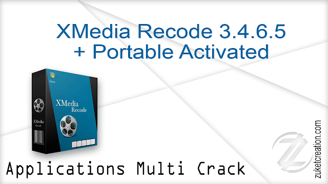 XMedia Recode 3.4.6.5 + Portable Activated   | 63 MB