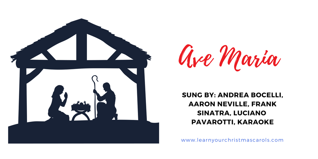 Learn Your Christmas Carols: Ave Maria - Lyrics, Video, MP3, Karaoke