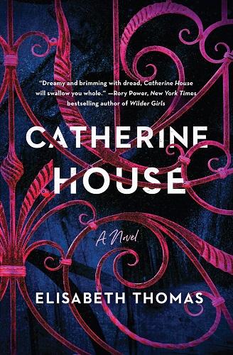 Catherine House by Elisabeth Thomas pdf