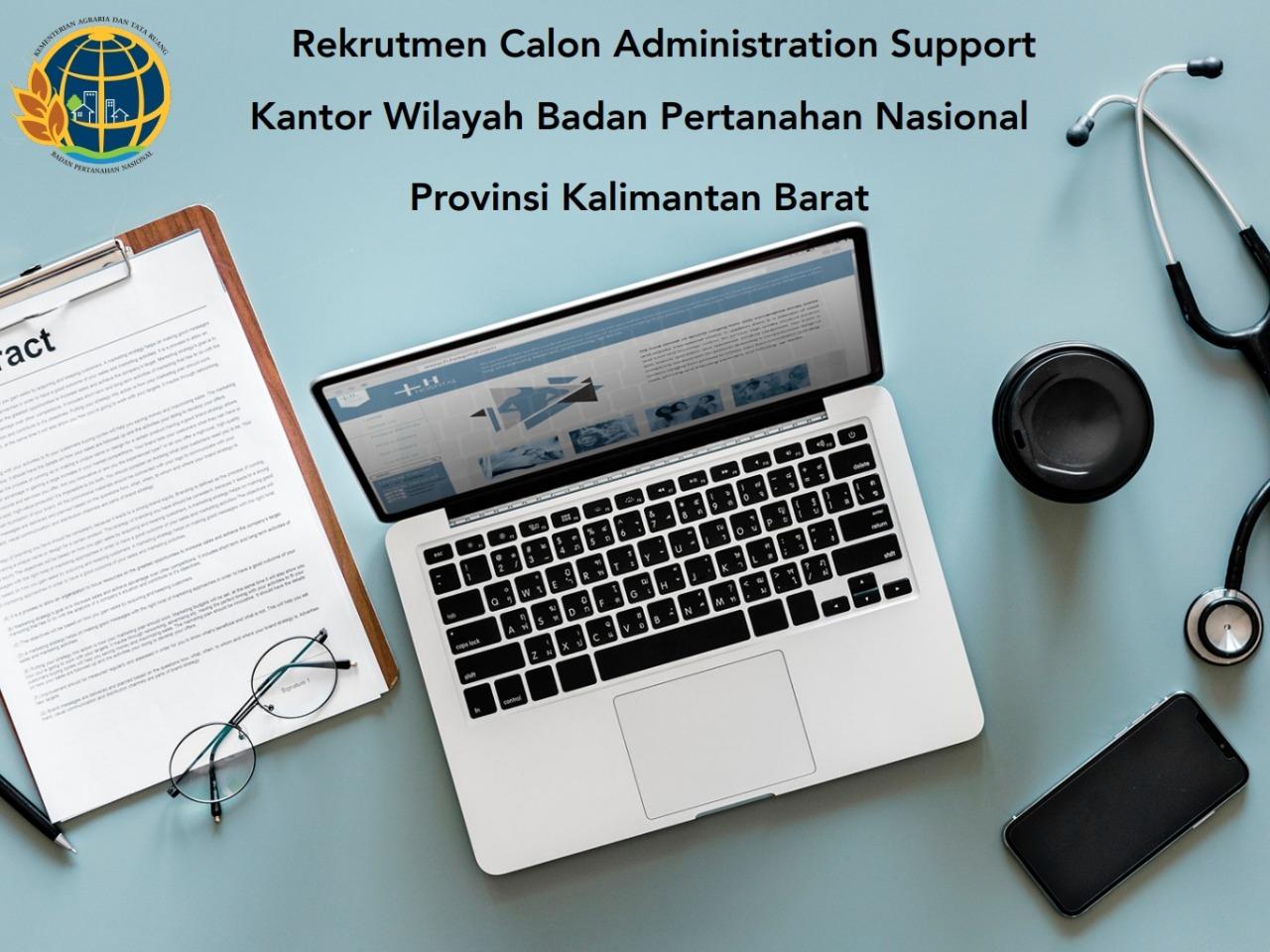 Lowongan Kerja Administration Support Kantor Badan Pertanahan Nasional Juli 2020