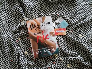 "Recenzja książki: "" Wszystko albo nic""- M.S. More"