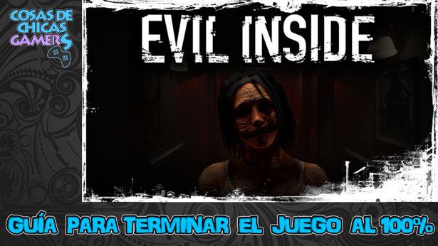 Guía para completar Evil Inside al 100%