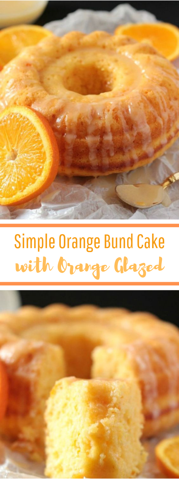 Easy Glazed Orange Bundt Cake #teatime #cake