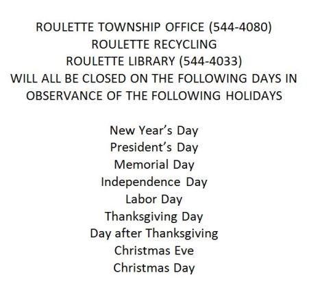 Holiday Hours For Roulette Township