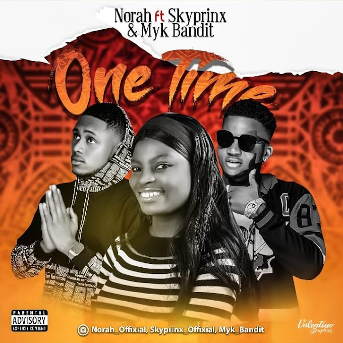 [MUSIC] Norah ft Sky Prinx ft Myk Bandit One time