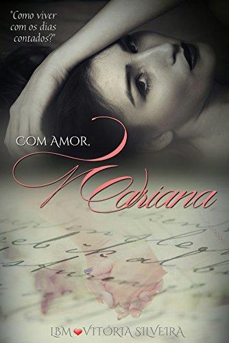 Com Amor, Mariana - Letícia B. Mendes