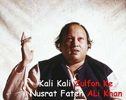 Kali Kali Zulfon Ke Lyrics - Nusrat Fateh Ali Khan