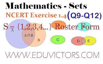 CBSE Class 11  Maths Chapter Sets - NCERT Exercise 1.4 (Q 9 - Q 12) (#eduvictors)(#class11Maths)