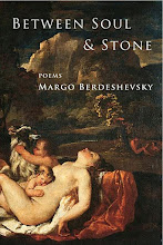 Paris-based writer Margo Berdeshevsky's BETWEEN SOUL and STONE!