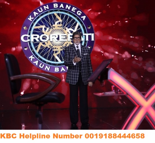 KBC Helpline Number is 0019188444658