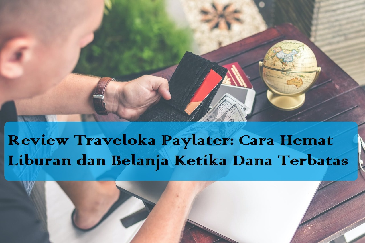 review traveloka paylater card bikin