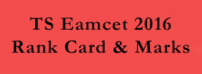 TS Eamcet 2016 Rank Card & Marks Download
