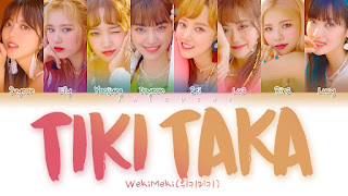 Lyrics Weki Meki – Tiki-Taka + Translation