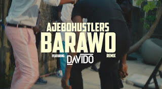 [VIDEO] Ajebo Hustlers ft. Davido - Barawo (Remix)