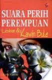 novel, suara perih perempuan, lesbian, kawin bule