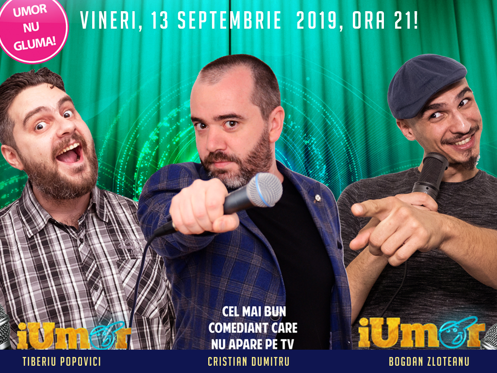 Stand-Up Comedy Bucuresti Vineri 13 SEPTEMBRIE 2019