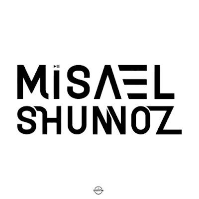 Misael Shunnoz - Appreciation Mix 2020