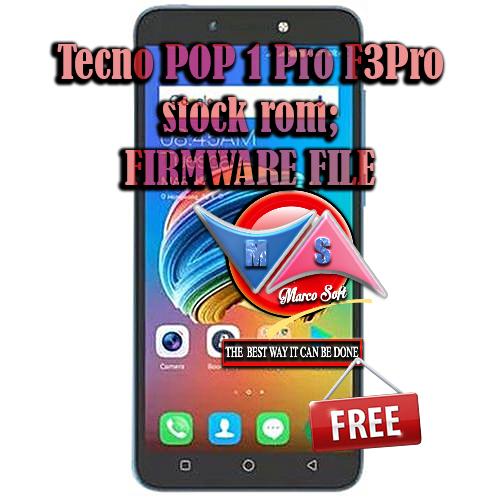 Tecno POP 1 Pro( F3Pro) stock rom / Factory signed