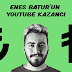 Enes Batur YouTube'dan Ne Kadar Kazanıyor ?