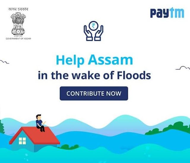 Donate to CMs Flood Relief Fund through PayTM@AssamFloodRelif