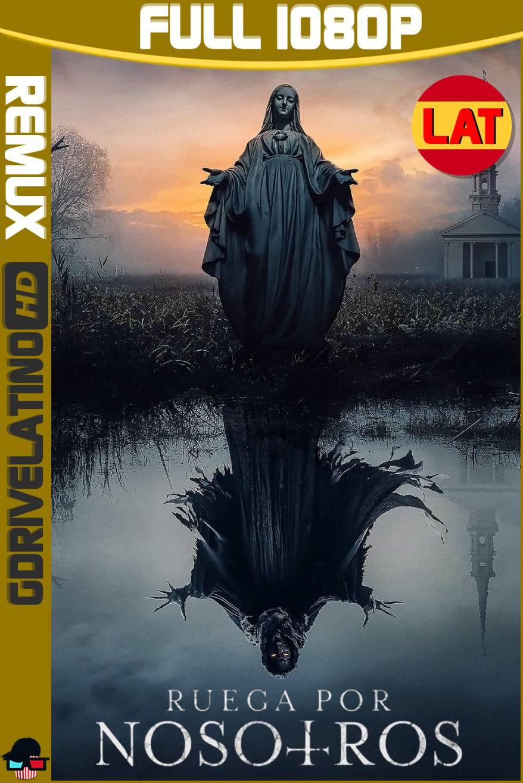 Ruega por Nosotros (2021) BDRemux 1080p Latino-Ingles MKV