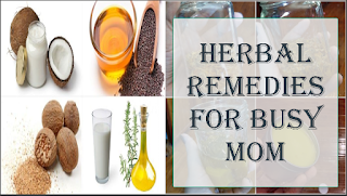 Herbal Remedies for Busy Mom