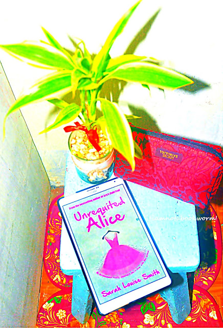 Unrequited Alice by Sarah Louise Smith | A Book Review by iamnotabookworm!