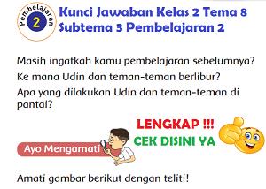 Kunci Jawaban Kelas 2 Tema 8 Subtema 3 Pembelajaran 2 ww.simplenews.me