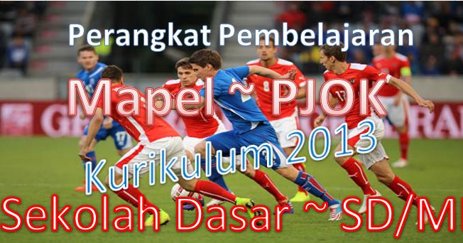 Download Rpp Pjok Kurikulum 2013 Hasil Revisi Sd Negeri 1 Asemrudung