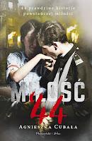miłość '44 prawdziwe historie powstańczej miłości agnieszka cubała