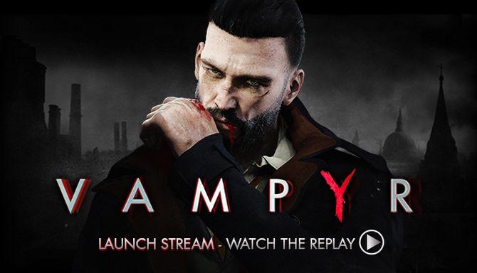 Vampyr Game Download PC