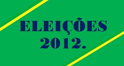 A imagem nas cores do Brasil diz: eleições 2012,
