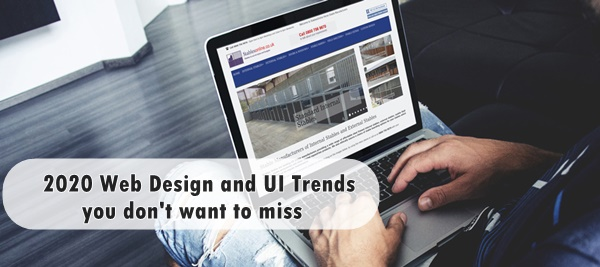 2020 Web Design and UI Trends you don't want to miss