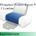 Cara Berhasil Mengatasi Printer Epson Narik Kertas Lebih dari 1 Lembar