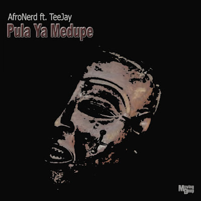 AfroNerd - Pula Ya Medupe Feat. TeeJay [Moving Deep Records]