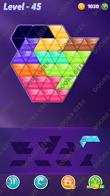 Block! Triangle Puzzle 8 Mania Level 45 Solution, Cheats, Walkthrough for Android, iPhone, iPad and iPod