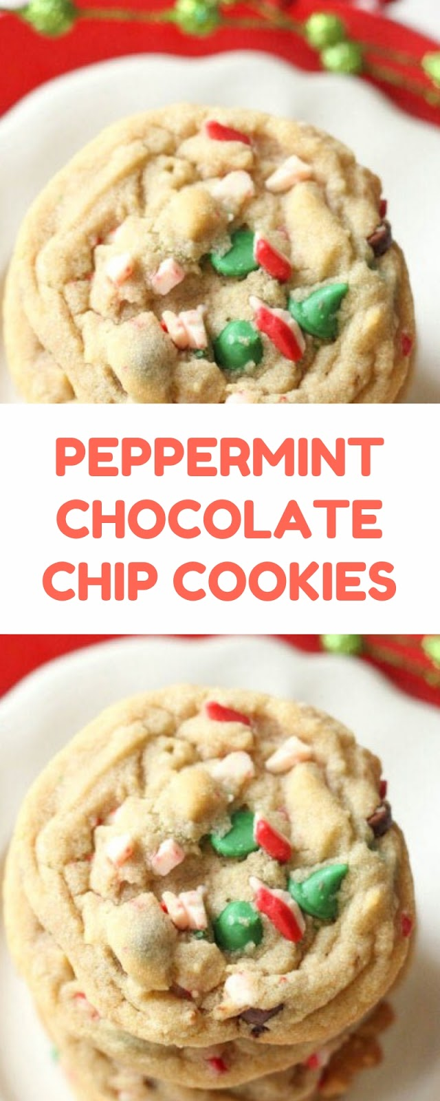 PEPPERMINT CHOCOLATE CHIP COOKIES #christmas #cookies