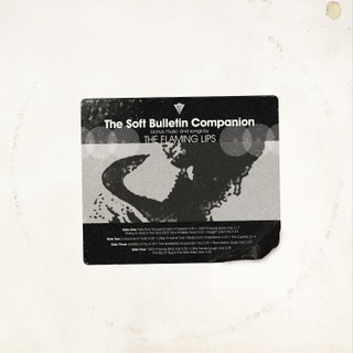 The Flaming Lips - The Soft Bulletin Companion Music Album Reviews