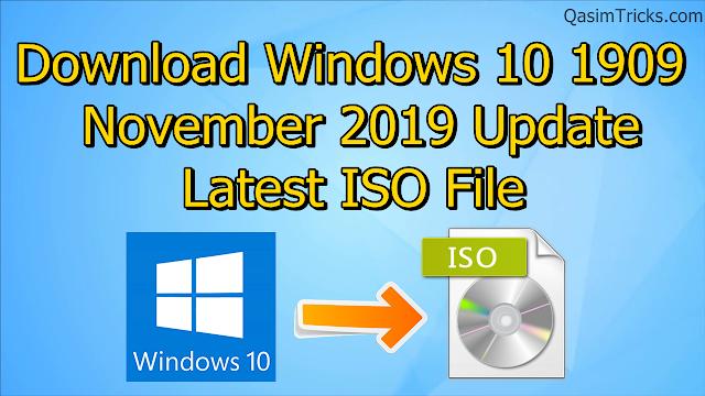 Download Windows 10 1909 November 2019 Update - Qasimtricks.com