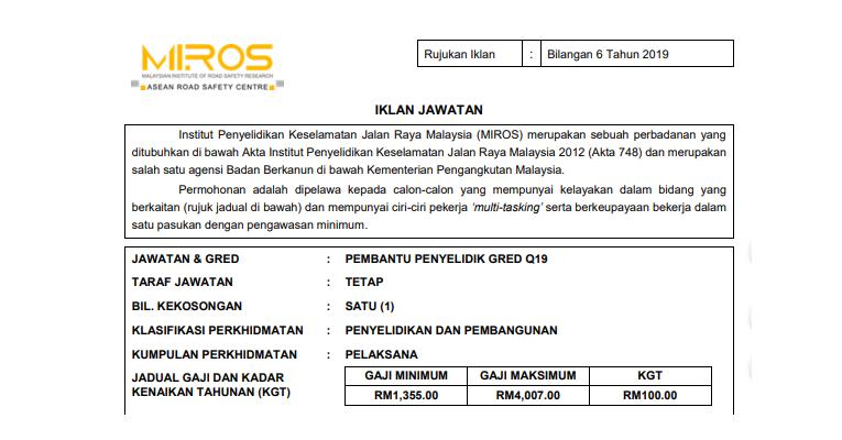 Institut Penyelidikan Keselamatan Jalan Raya Malaysia [ Pembantu Penyelidik Q19 / Tetap ]