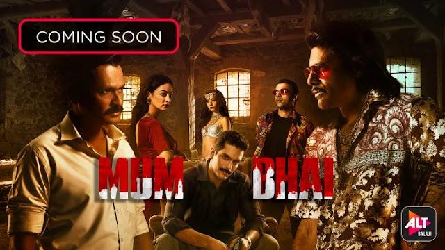 Free Download Mum Bhai Web Series Zee5