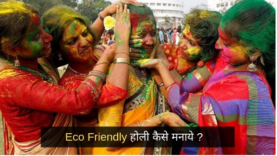 how to celebrate eco friendly holi