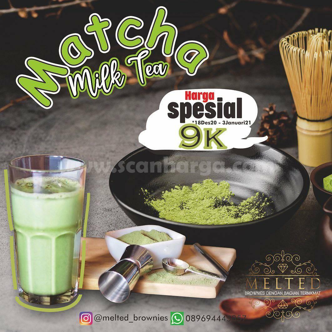 Melted Brownies Promo Special Price Matcha Milk Tea hanya Rp 9.000,-