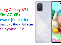 Samsung Galaxy A71 (SM-A716B) Firmware (Collection) Combination , Stock  Full rom and bypass FRP