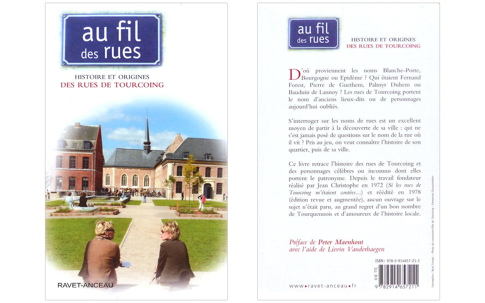 Au fil des Rues - Histoire et Origines des Rues de Tourcoing - Éditions Ravet-Anceau