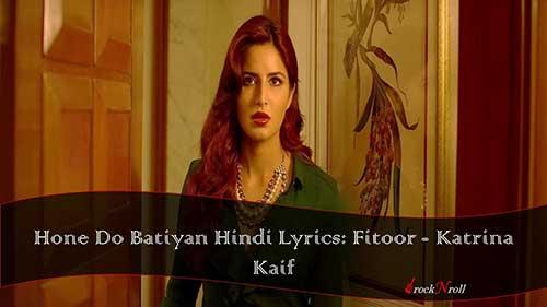 Hone-Do-Batiyan-Hindi-Lyrics-Fitoor